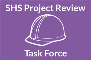 SHS project review task force